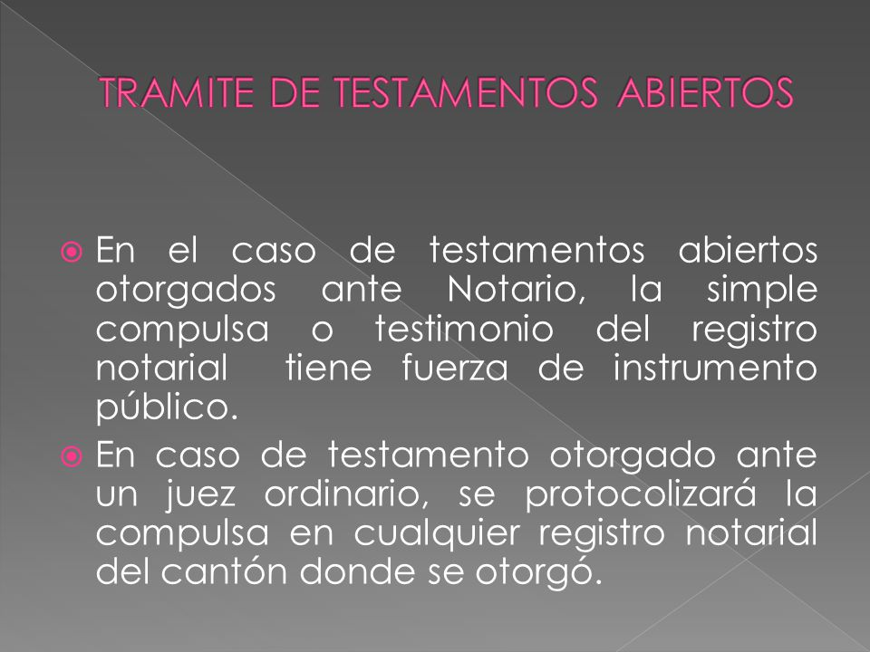 TRAMITE DE TESTAMENTOS ABIERTOS