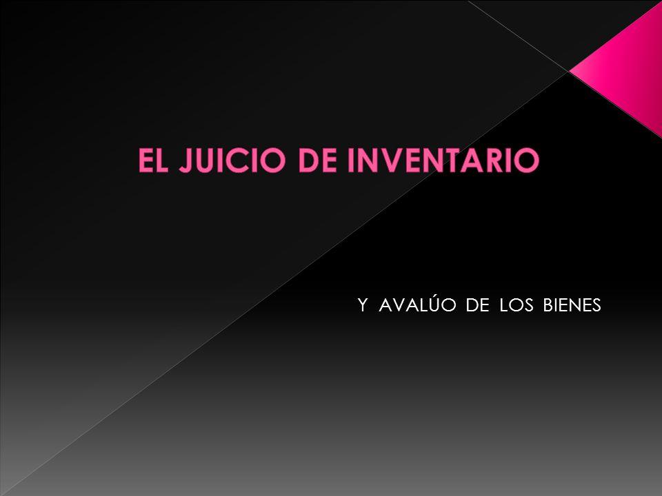 EL JUICIO DE INVENTARIO