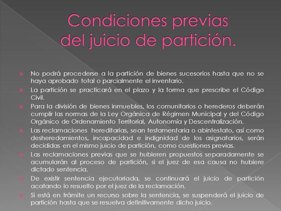 Condiciones previas del juicio de partición.