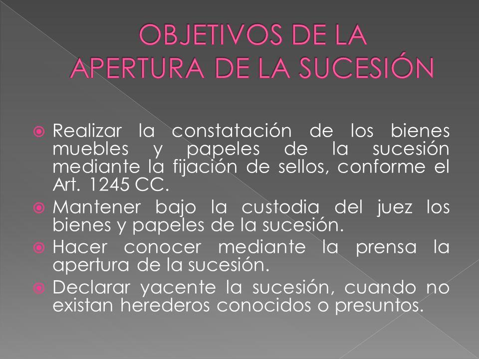 OBJETIVOS DE LA APERTURA DE LA SUCESIÓN