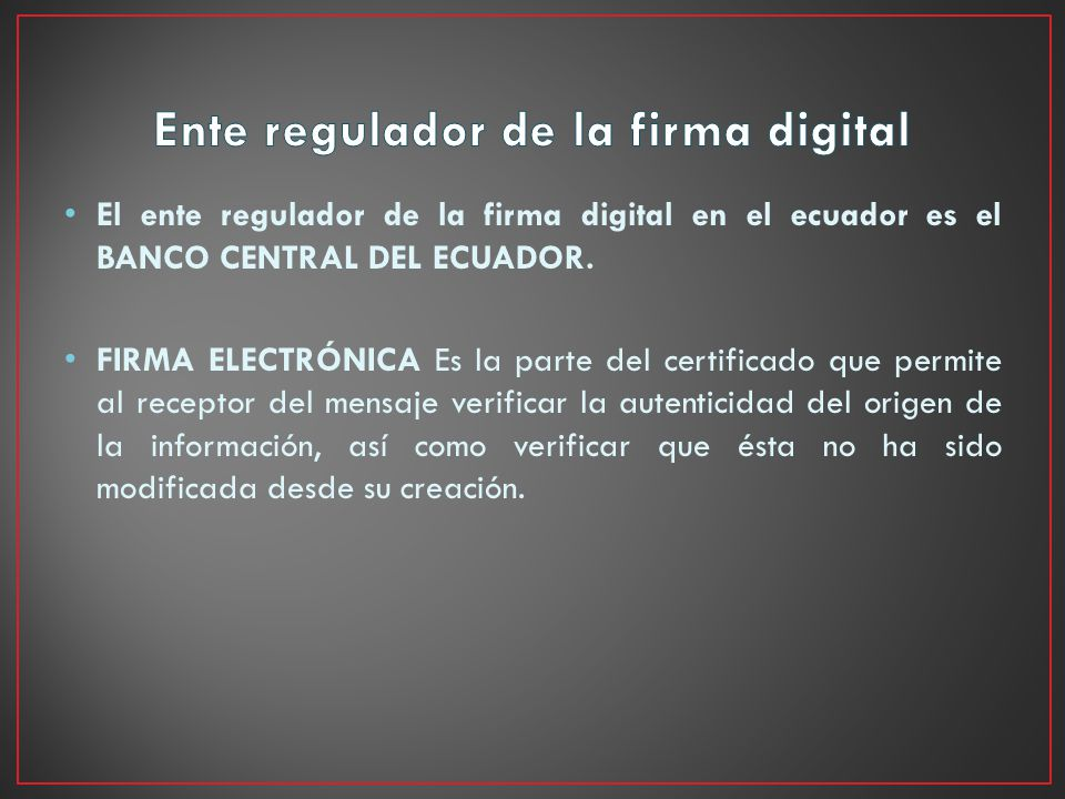 Ente regulador de la firma digital