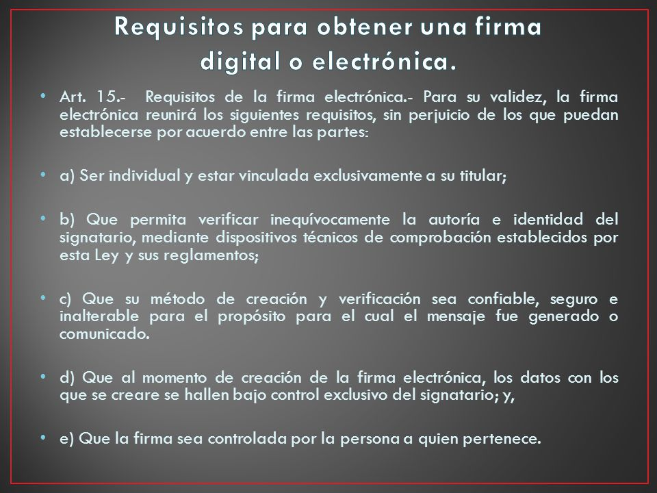 Requisitos para obtener una firma digital o electrónica.
