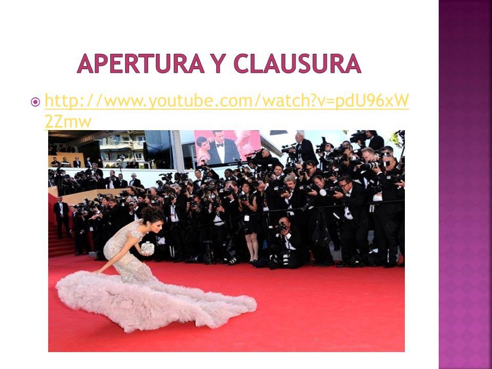 APERTURA Y CLAUSURA http://www.youtube.com/watch v=pdU96xW 2Zmw