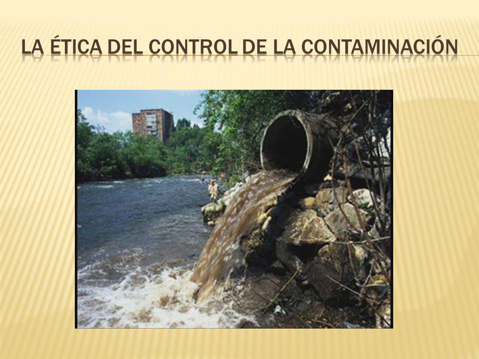 La ética del control de la contaminación