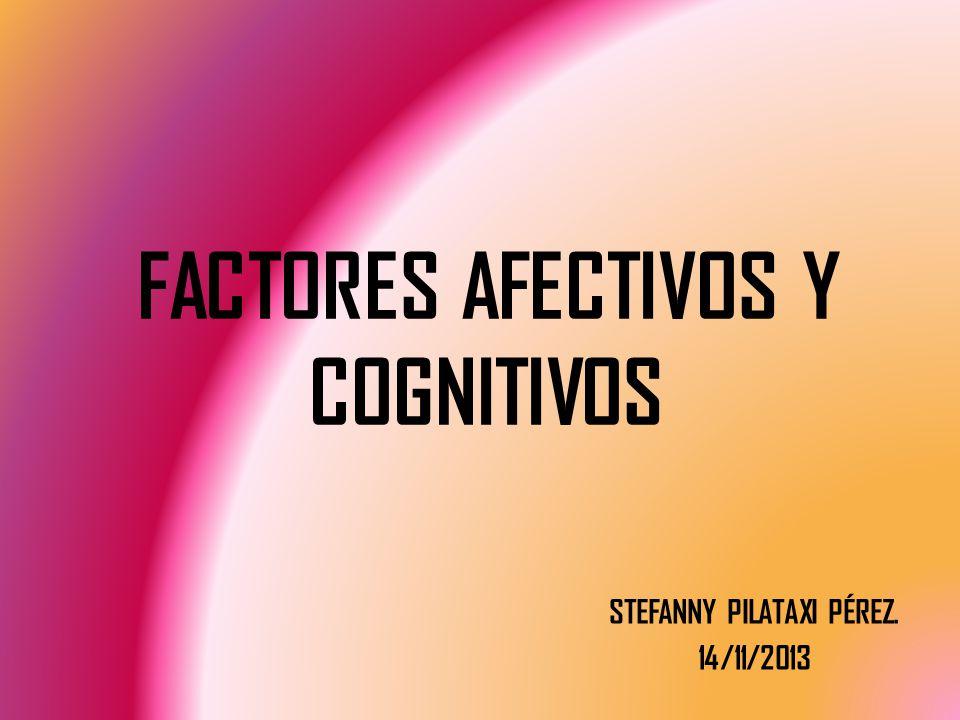 FACTORES AFECTIVOS Y COGNITIVOS