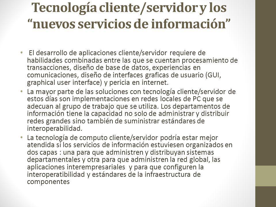 Tecnología cliente/servidor y los nuevos servicios de información