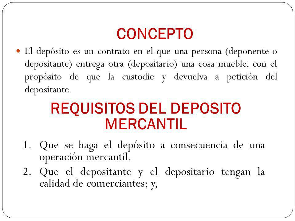 REQUISITOS DEL DEPOSITO MERCANTIL