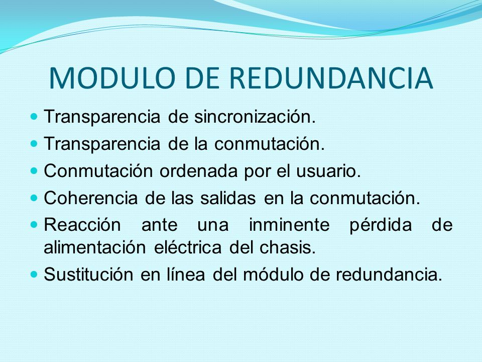 MODULO DE REDUNDANCIA Transparencia de sincronización.