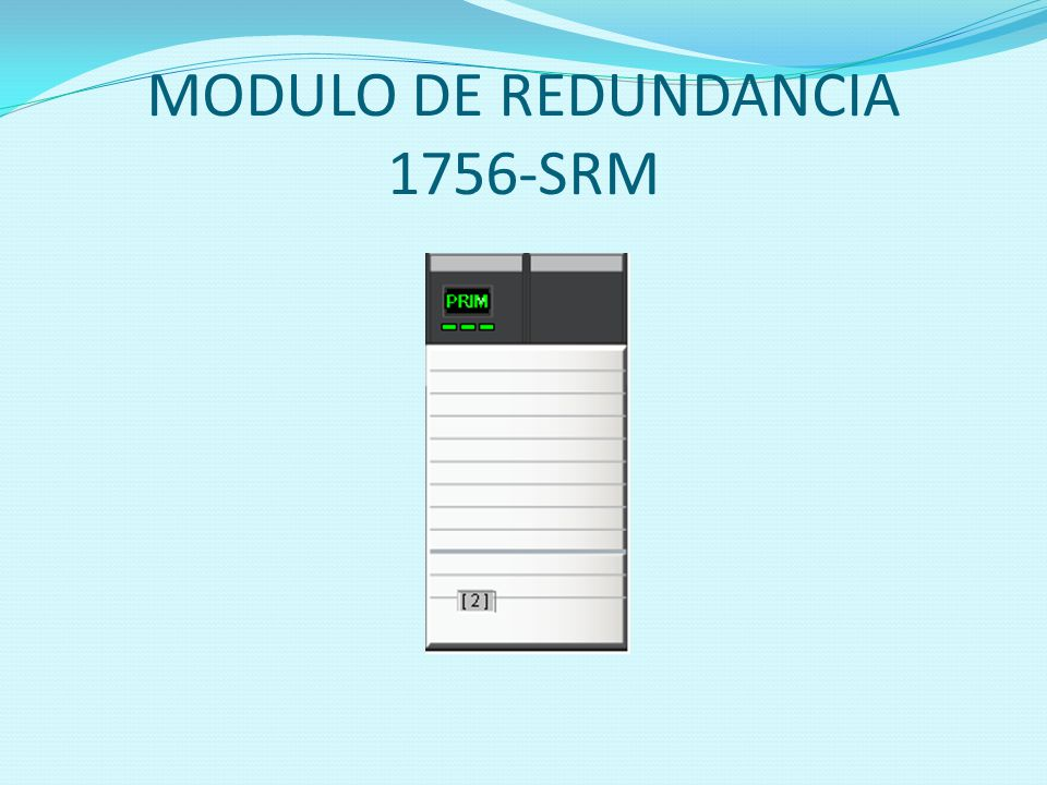 MODULO DE REDUNDANCIA 1756-SRM