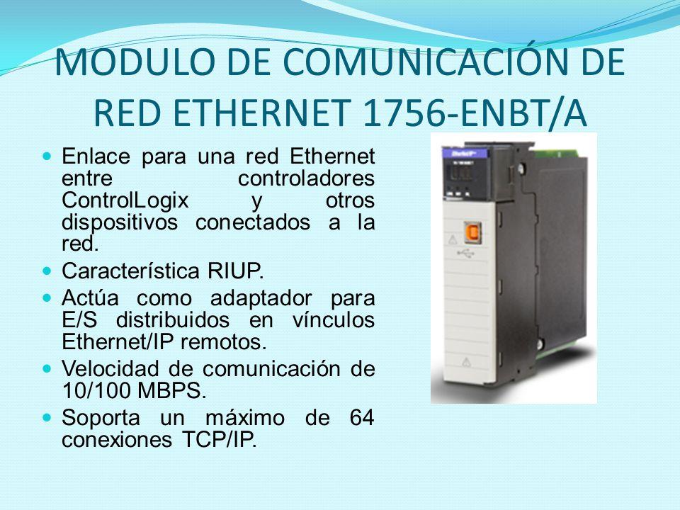 MODULO DE COMUNICACIÓN DE RED ETHERNET 1756-ENBT/A