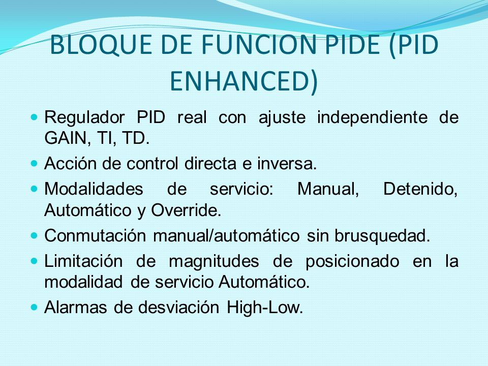 BLOQUE DE FUNCION PIDE (PID ENHANCED)