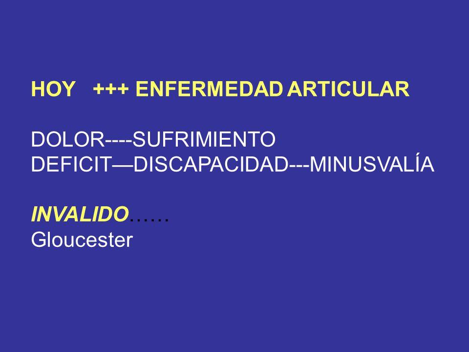 HOY +++ ENFERMEDAD ARTICULAR