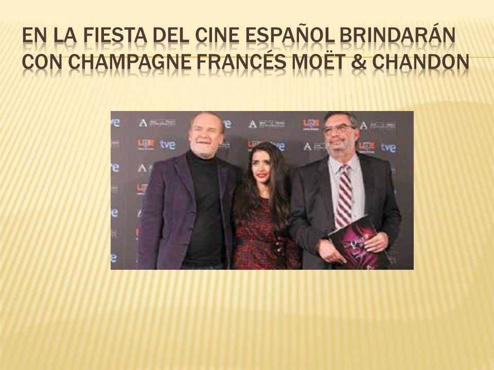 En la fiesta del cine español brindarán con champagne francés Moët & Chandon
