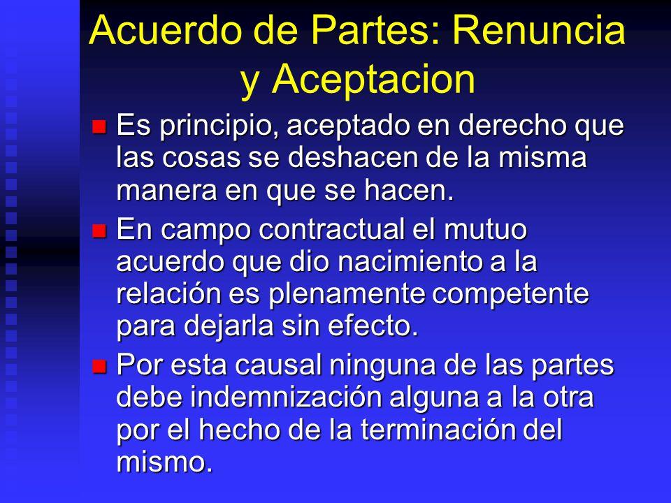 Acuerdo de Partes: Renuncia y Aceptacion
