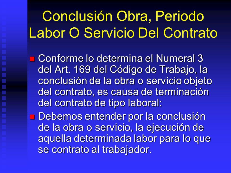 Conclusión Obra, Periodo Labor O Servicio Del Contrato