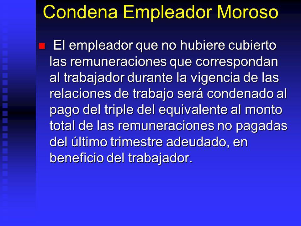 Condena Empleador Moroso
