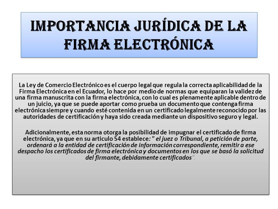 Importancia Jurídica de la Firma Electrónica