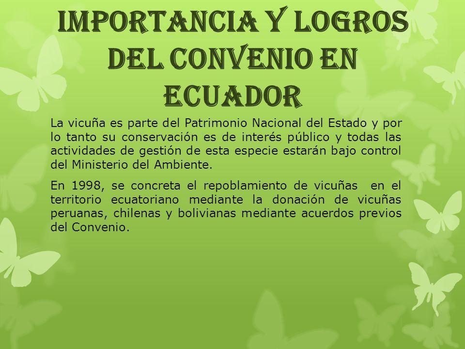 IMPORTANCIA Y LOGROS DEL CONVENIO EN ECUADOR