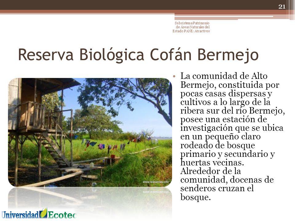 Reserva Biológica Cofán Bermejo
