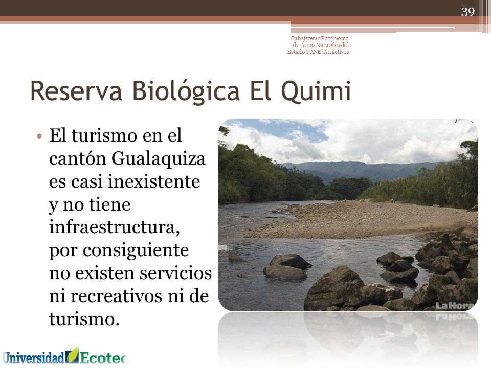 Reserva Biológica El Quimi