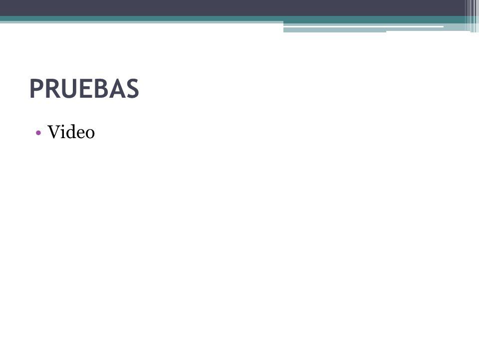 PRUEBAS Video