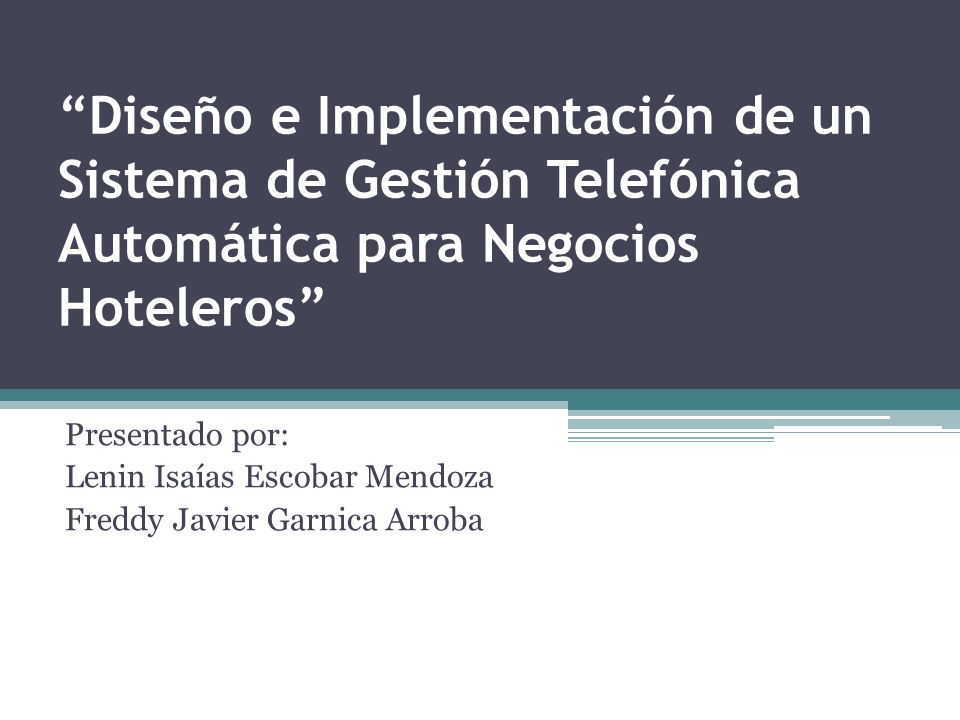 Diseño e Implementación de un Sistema de Gestión Telefónica Automática para Negocios Hoteleros