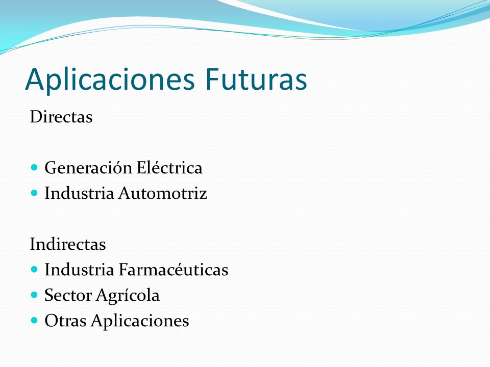 Aplicaciones Futuras Directas Generación Eléctrica