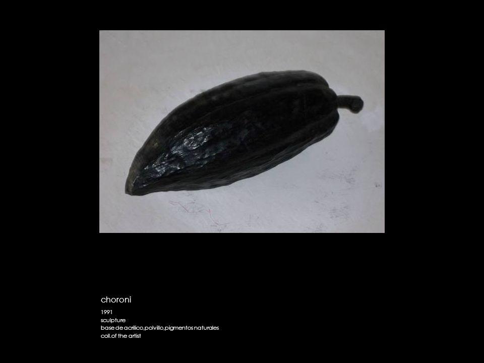 choroni 1991 sculpture base de acrilico,polvillo,pigmentos naturales