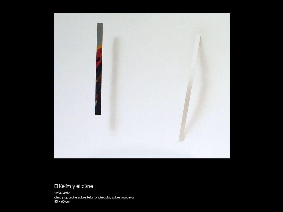 El Kelim y el cisne 1964-2009 óleo y guache sobre tela fondeada, sobre madera 40 x 60 cm