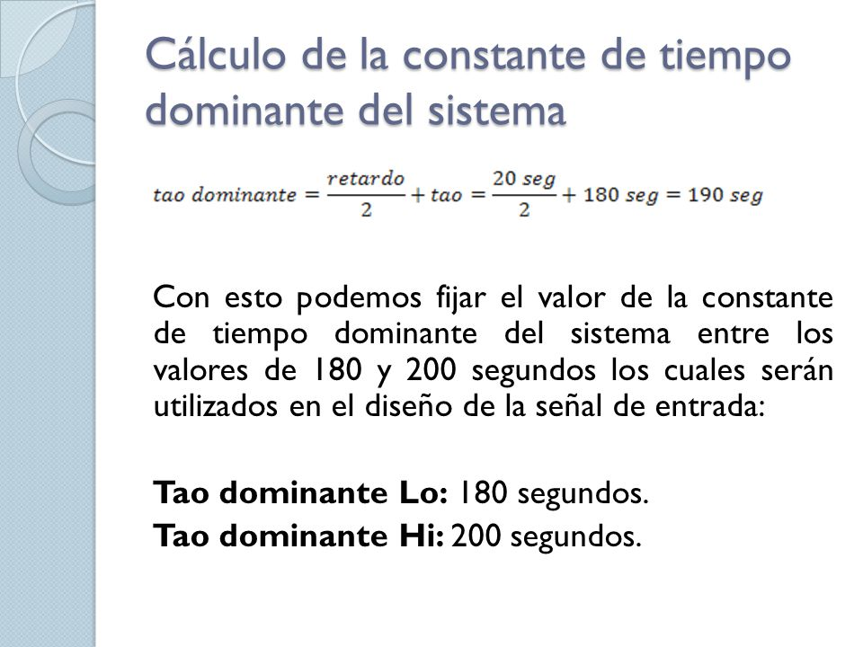 Cálculo de la constante de tiempo dominante del sistema