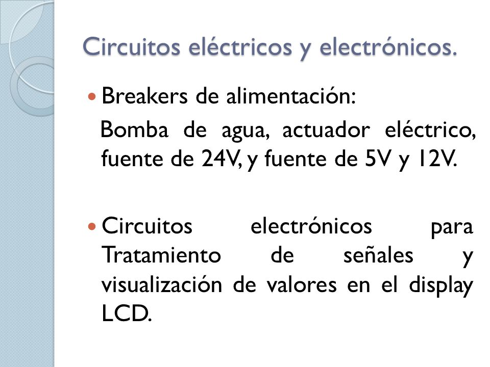 Circuitos eléctricos y electrónicos.