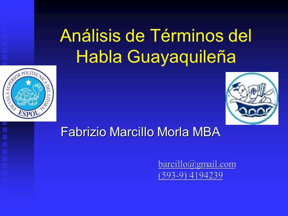 Análisis de Términos del Habla Guayaquileña