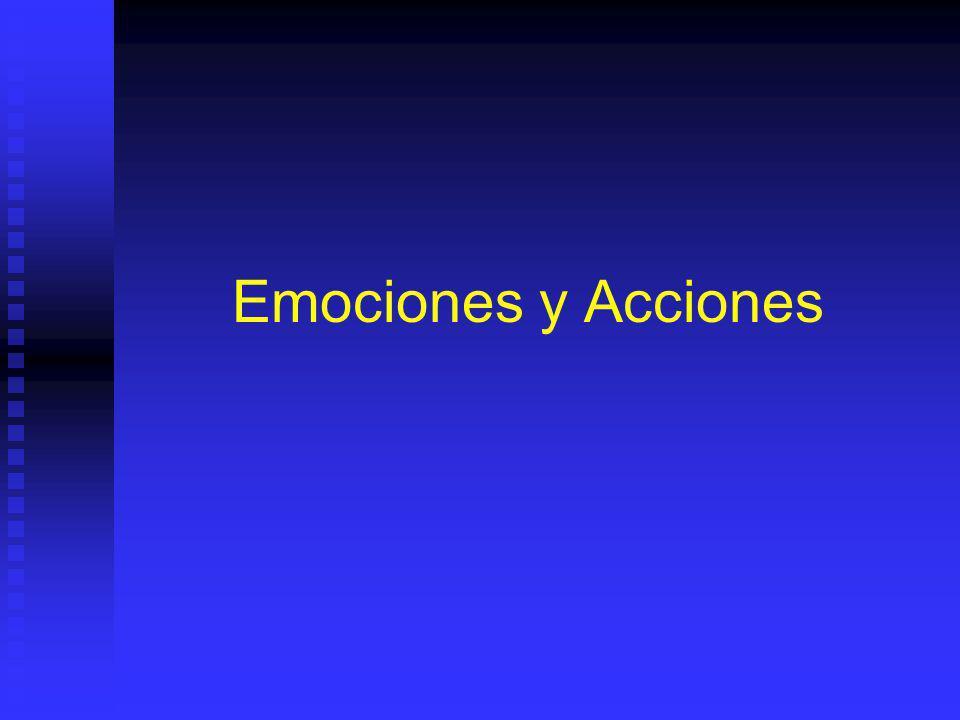 Emociones y Acciones