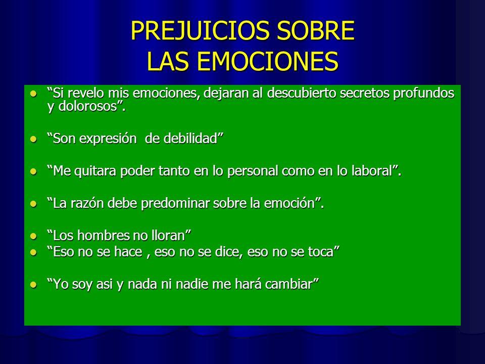 PREJUICIOS SOBRE LAS EMOCIONES