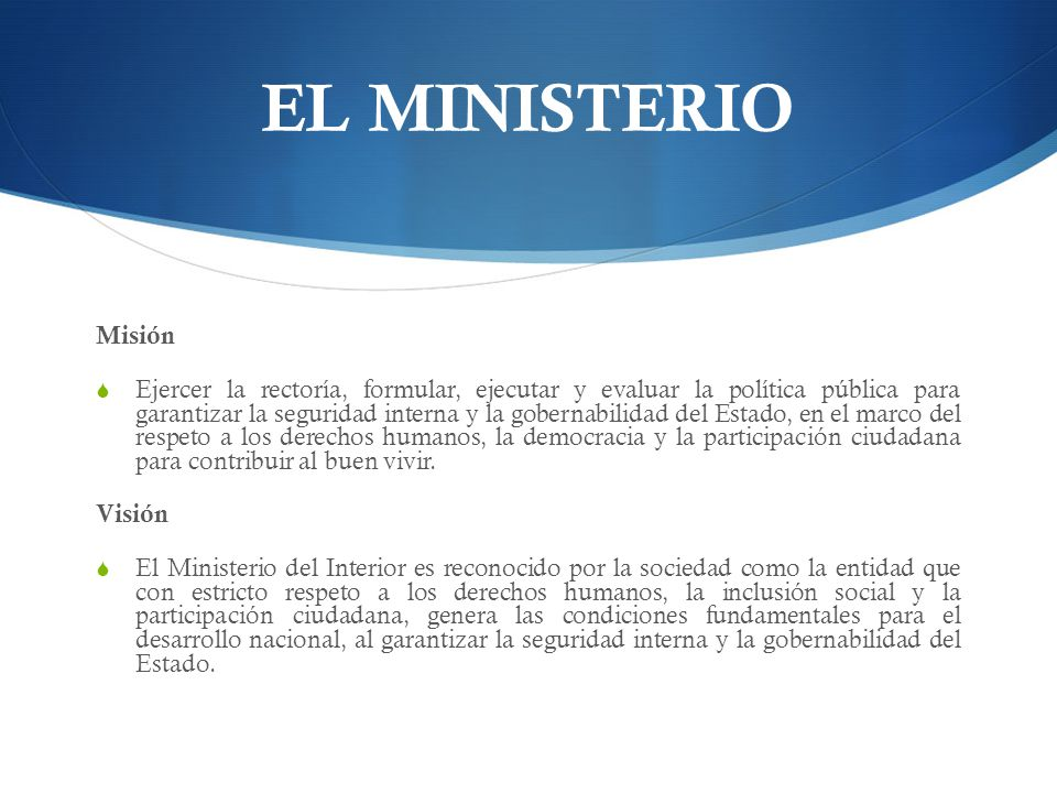EL MINISTERIO Misión.