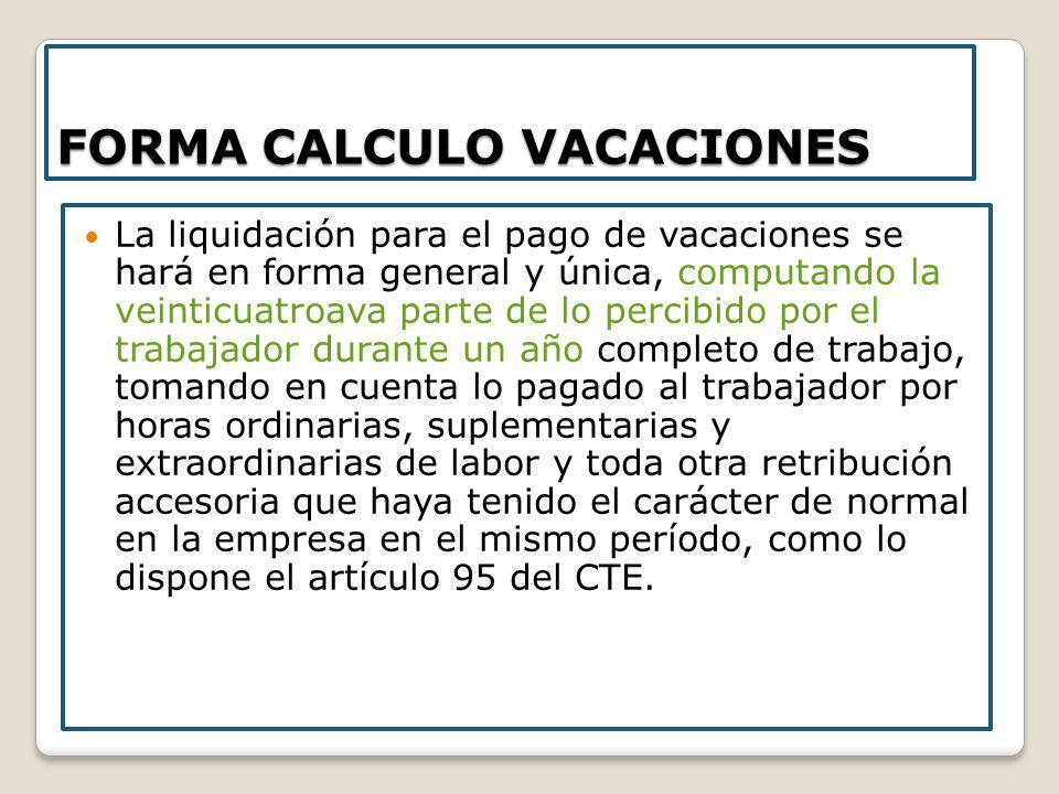 FORMA CALCULO VACACIONES