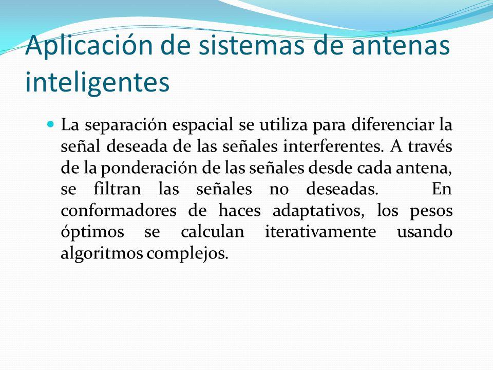 Aplicación de sistemas de antenas inteligentes