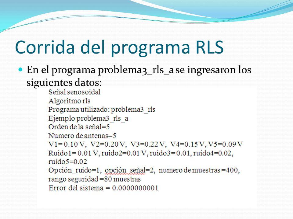 Corrida del programa RLS