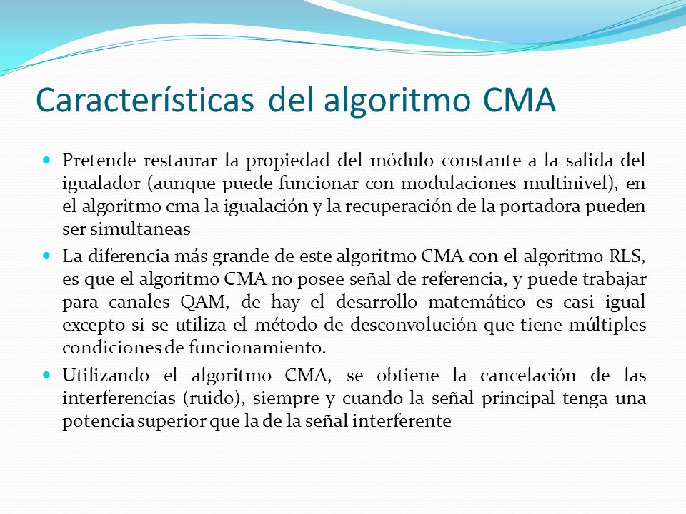 Características del algoritmo CMA