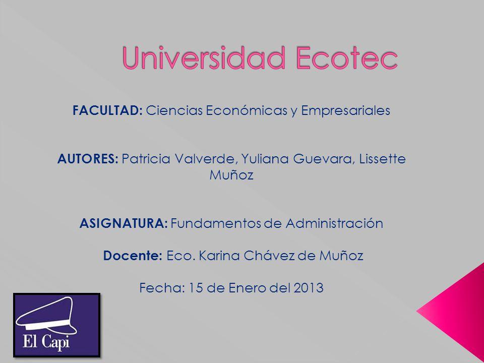 Universidad Ecotec FACULTAD: Ciencias Económicas y Empresariales