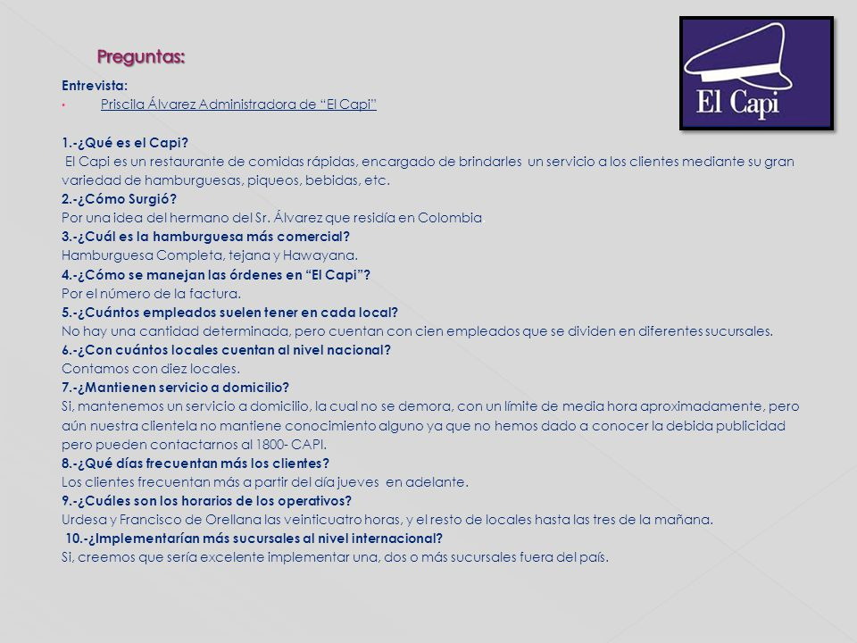 Preguntas: Entrevista: Priscila Álvarez Administradora de El Capi