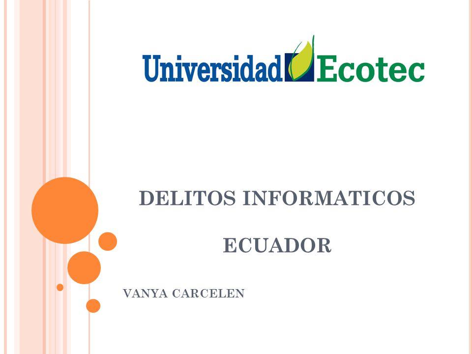 DELITOS INFORMATICOS ECUADOR