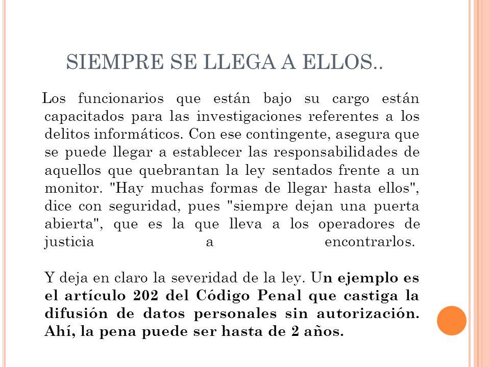SIEMPRE SE LLEGA A ELLOS..