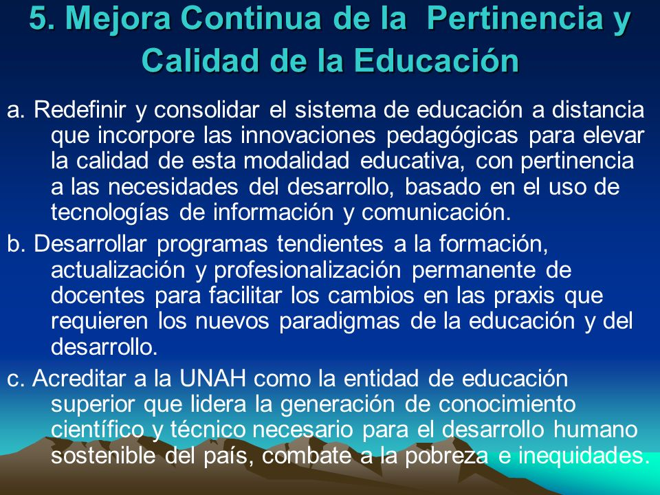 5. Mejora Continua de la Pertinencia y Calidad de la Educación