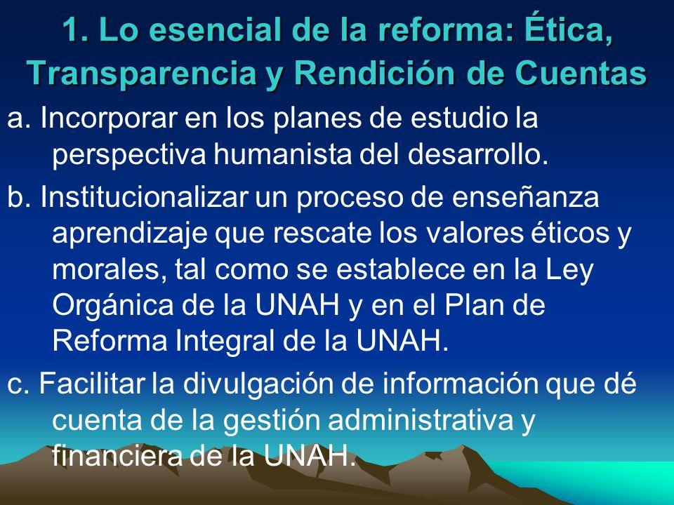 1. Lo esencial de la reforma: Ética, Transparencia y Rendición de Cuentas