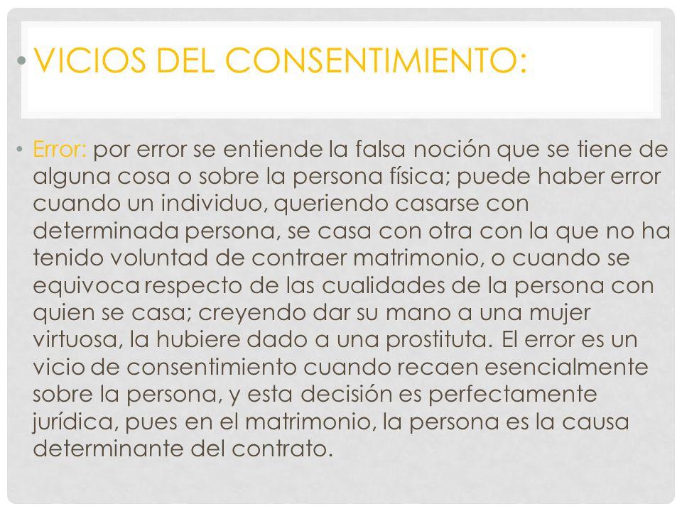 VICIOS DEL CONSENTIMIENTO: