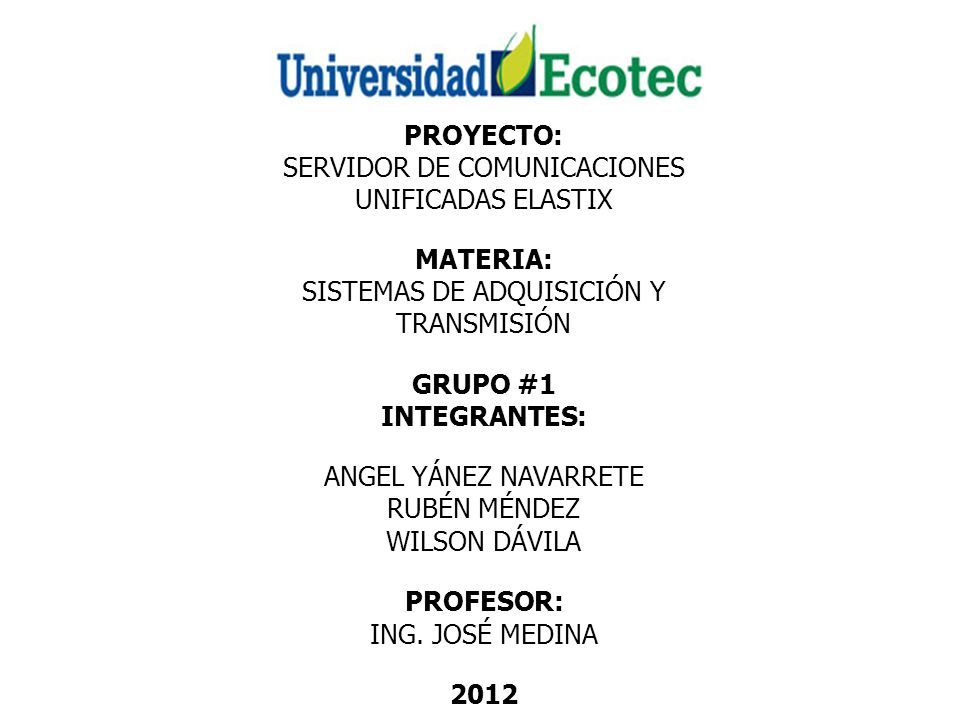 PROYECTO: INTEGRANTES: 2012