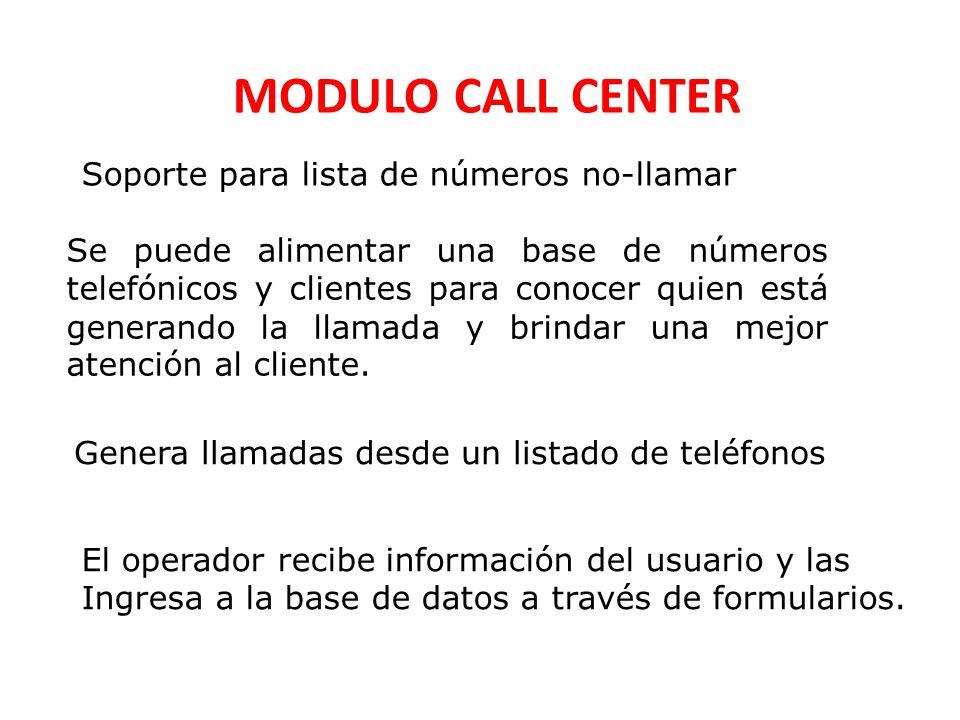 MODULO CALL CENTER Soporte para lista de números no-llamar