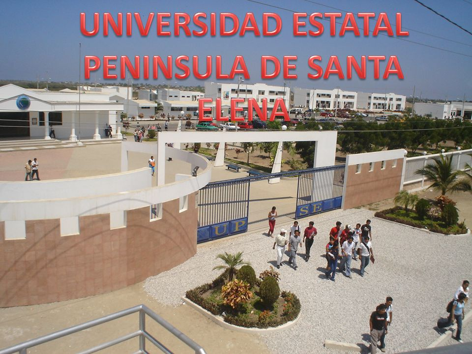 UNIVERSIDAD ESTATAL PENINSULA DE SANTA ELENA