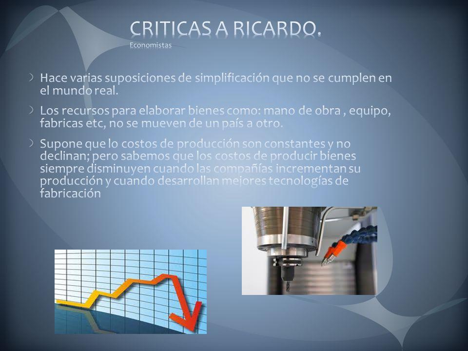 CRITICAS A RICARDO. Economistas